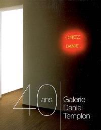 Galerie Daniel Templon, 40 ans