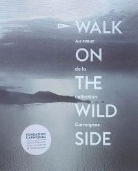 Walk on the wild side : au coeur de la collection Carmignac