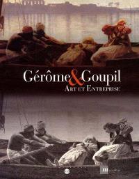 Gérôme et Goupil : art et entreprise : exposition, Bordeaux, Musée Goupil, 12 ocobre 2000-14 janvier 2001