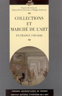 Collections et marché de l'art en France : 1789-1848