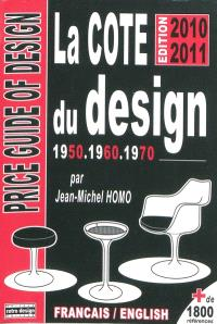 La cote du design 1950, 1960, 1970 = Price guide of design 1950, 1960, 1970
