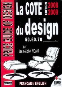 La cote du design 50, 60, 70 = Price guide of design 50, 60, 70