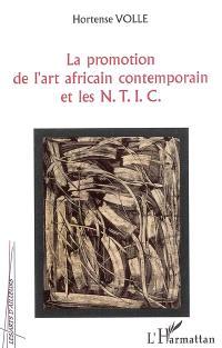 La promotion de l'art africain contemporain et les NTIC