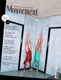 Mouvement : magazine culturel indisciplinaire. n° 76