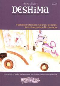 Deshima, hors série. n° 1, Capitales culturelles en Europe du Nord = Kulturhauptstädte Nordeuropas