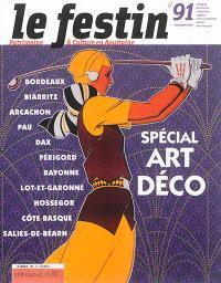 Festin (Le). n° 91, Spécial Art déco