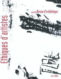 Nouvelle revue d'esthétique. n° 6, Ethiques d'artistes