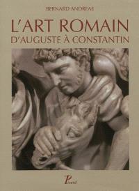 Histoire de l'art romain. Volume 3, L'art romain d'Auguste à Constantin