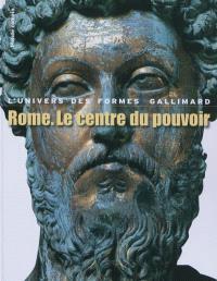 Rome, le centre du pouvoir : l'art romain des origines à la fin du deuxième siècle