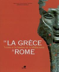 De la Grèce à Rome : Tarente et les lumières de la Méditerranée