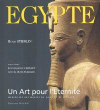 Egypte : un art pour l'éternité : trésors des musées du Caire et de Louxor