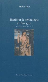 Essais sur la mythologie et l'art grec