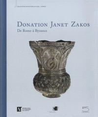 Donation Janet Zakos : de Rome à Byzance
