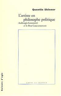 L'artiste en philosophie politique : Ambriogio Lorenzetti et le Bon gouvernement