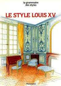 Le Style Louis XV