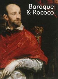 Baroque & rococo = Barock und Rokoko = Baroque et rococo = Barok en rococo