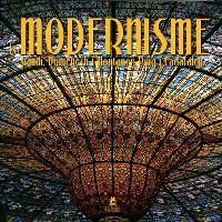 Le modernisme : Gaudi, Domènech i Montaner, Puig i Cadafalch...
