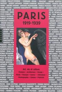 Paris : 1919-1939 : art et culture