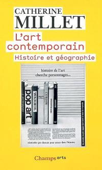 L'art contemporain : histoire et géographie