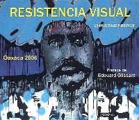 Resistencia visual : Oaxaca 2006