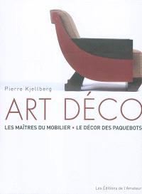 Art déco : les maîtres du mobilier, le décor des paquebots