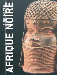 Afrique noire : masques, sculptures, bijoux