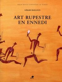 Art rupestre en Ennedi = Looking for Rock Paintings and Engravings ine the Ennedi Hills