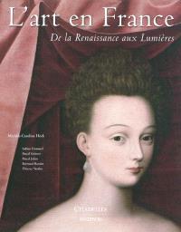 L'art en France : de la Renaissance aux Lumières