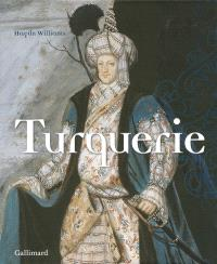 Turquerie : une fantaisie européenne du XVIIIe siècle