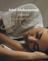 Adel Abdessemed, jalousies : complicités avec Jean Nouvel