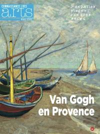 Van Gogh en Provence : Fondation Vincent Van Gogh, Arles