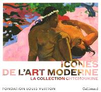 Icônes de l'art moderne : la collection Chtchoukine : exposition, Paris, Fondation Louis Vuitton, 22 octobre 2016-20 février 2017