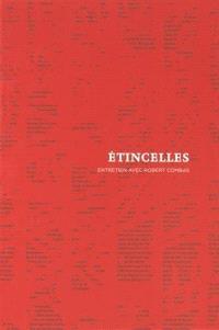 Etincelles : entretien avec Robert Combas
