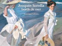 Joaquin Sorolla : bords de mer