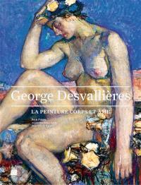 George Desvallières : la peinture corps et âme