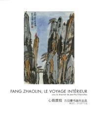 Fang Zhaolin, le voyage intérieur