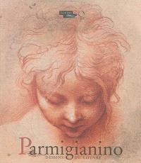 Parmigianino : dessins du Louvre
