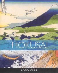 Hokusai : 100 chefs-d'oeuvre