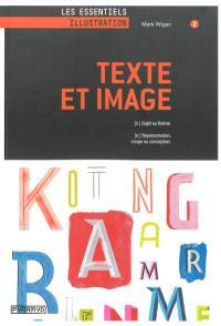 Texte et image : sujet ou thème, représentation, image ou conception