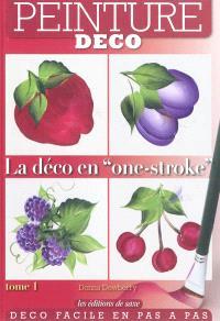 La déco en one-stroke. Volume 1