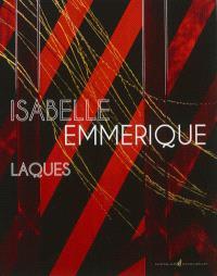 Laques : Isabelle Emmerique