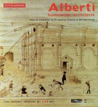 Alberti : humaniste, architecte