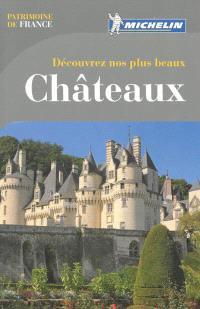 Découvrez nos plus beaux châteaux