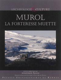 Murol : la forteresse muette