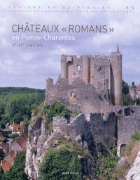 Châteaux romans en Poitou-Charentes, Xe-XIIe siècles