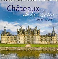 Châteaux de la Loire : calendrier 2017