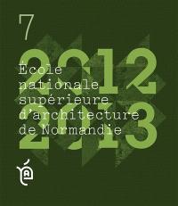 Ecole nationale supérieure d'architecture de Normandie : projets de fin d'études, 2012-2013