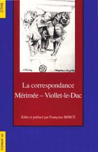 La correspondance Mérimée-Viollet-Le-Duc