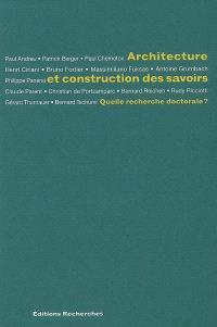 Architecture et construction des savoirs : quelle recherche doctorale ?