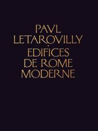 Edifices de Rome moderne ou Recueil des palais, maisons, églises, couvents de la ville de Rome
